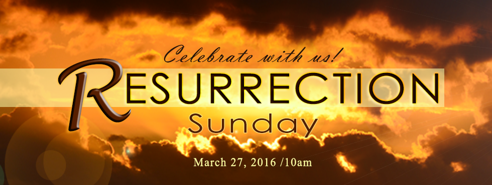 NetWork Christian Ministries | Resurrection Sunday